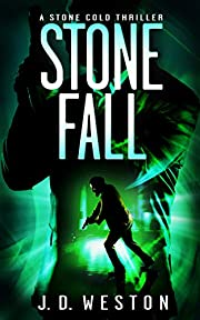 Stone Fall: A Stone Cold Thriller (Stone Cold Thriller Series Book 3)
