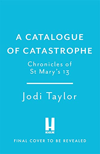 A Catalogue of Catastrophe: Chronicles of St Mary