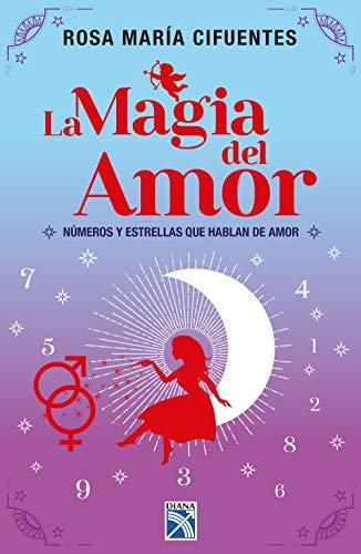 La magia del amor (Fuera de colección) (Spanish Edition)