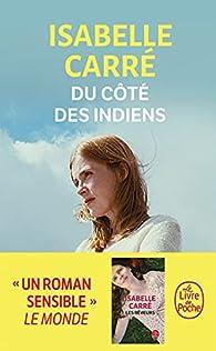 Du côté des Indiens par Isabelle Carré