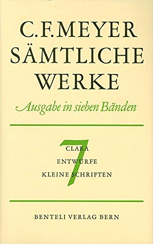 Clara, Entwürfe, Kleine Schriften (Sämtliche Werke. Ausgabe in sieben Bänden / Leseausgabe)