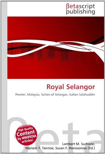 Royal Selangor: Pewter, Malaysia, Sultan...