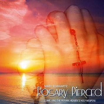Rosary Pierced