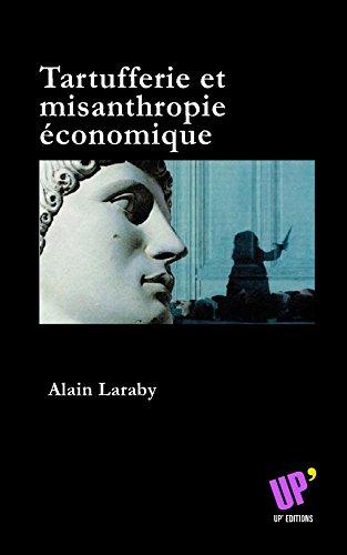 Tartufferie Et Misanthropie Economique