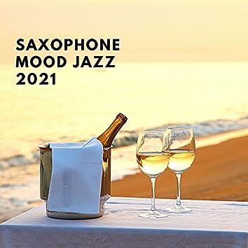 Saxophone Mood Jazz 2021: Amazing Music Playlist