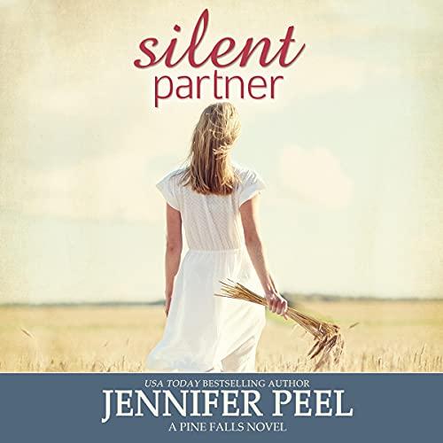 Silent Partner: Pine Falls, Book 3