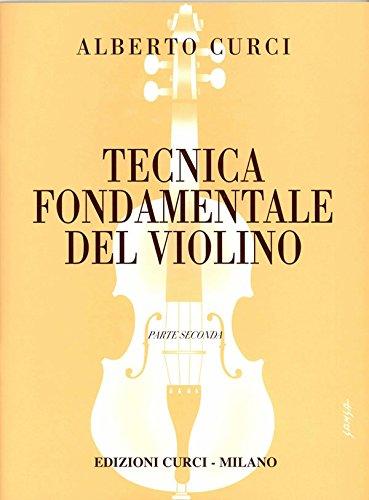 ALBERTO CURCI - TECNICA FONDAMENTALE DEL VIOLINO VOL. 2