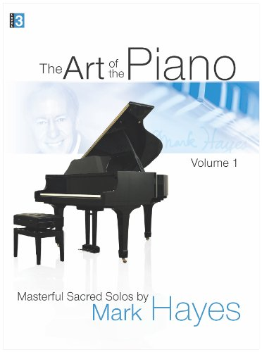 The Art of the Piano, Volume 1
