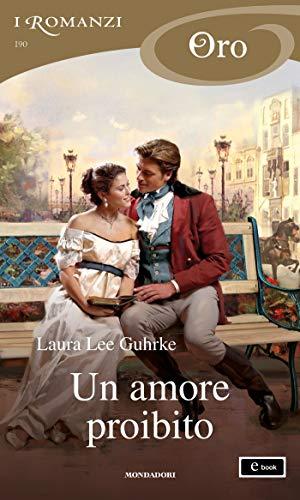 Un amore proibito (I Romanzi Oro) (Serie Guilty Vol. 1)