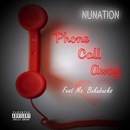 Phone Call Away (feat. Ms. Buku Bucks) [Explicit]