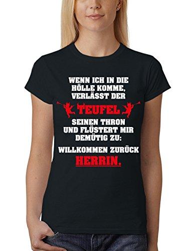 clothinx Damen T-Shirt Unisex Herrin - Wenn ich in die Hölle komme Schwarz Gr. L