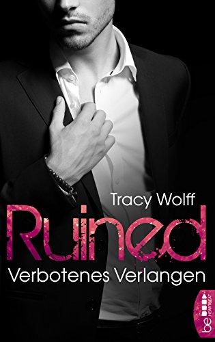 Ruined - Verbotenes Verlangen (Ethan Frost Billionaire Series 1)