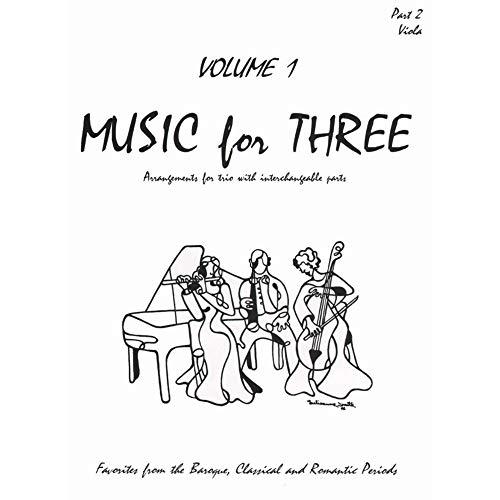Music for Three, Vol. 1: Baroque, Classical & Romantic Favorites - Part 2 (Viola)