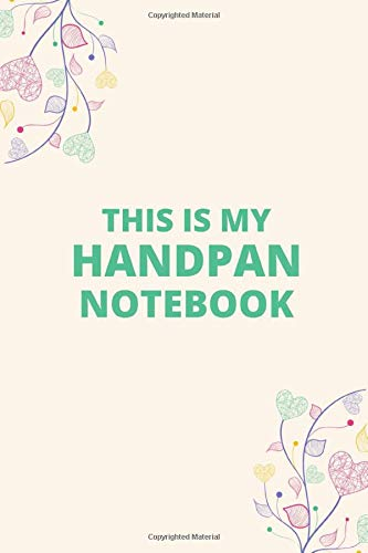 This Is My Handpan Notebook: Blank Lined Not...