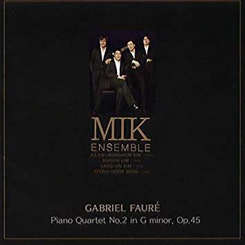 Gabriel Faure Piano Quartet No.2 In G Minor, Op.45