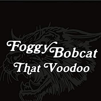 That Voodoo (Deluxe)