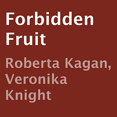 Forbidden Fruit                   By:                                                                                                                                 Roberta Kagan,                                                                                        Veronika Knight                               Narrated by:                                                                                                                                 Eric G. Dove                      Length: 36 mins     Not rated yet     Overall 0.0
