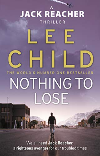 Nothing To Lose (Jack Reacher Vol. 12)