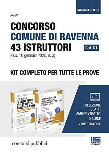 Concorso Comune di Ravenna 43 Istruttori Cat. C1 (G.U. 10 gennaio 2020, n. 3). Kit completo per tutte le prove