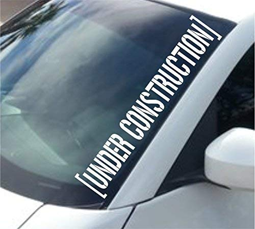 Dabbledown Decals Large Under Construction Version 102 Car Truck Window Windshield Lettering Decal Sticker Decals Stickers JDM Drift Dub Vw Lowered JDM Fresh Detailed Stance Fitment 4x4