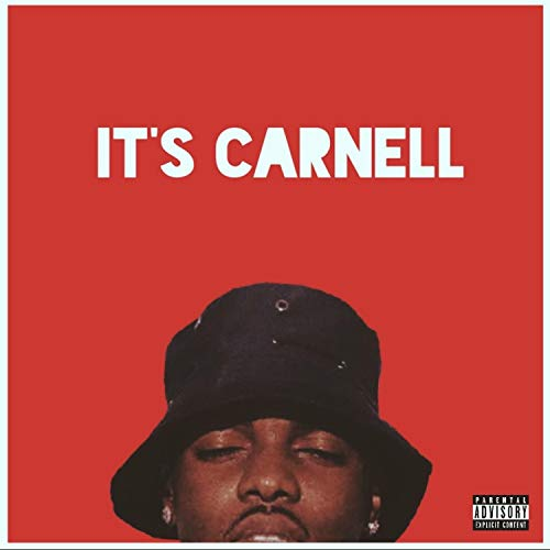 It's Carnell (Freestyle) [Explicit]
