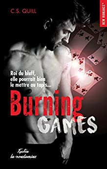 Burning games (New Romance t. 4) par [C. s. Quill]