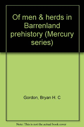 Of men & herds in Barrenland prehistory (National Museum of Man Mercury series/Musee National de L'Homme Collection Mercure) Archaeological Survey of Canada Paper No. 28