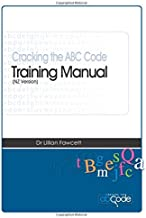 Cracking the ABC Code Training Manual: NZ Version