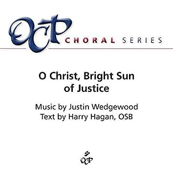 O Christ, Bright Sun of Justice