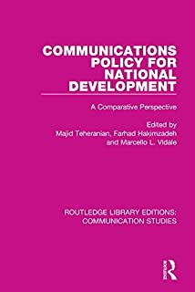 Communications Policy for National Development (Routledge Library Editions: Communication Studies Book 13)