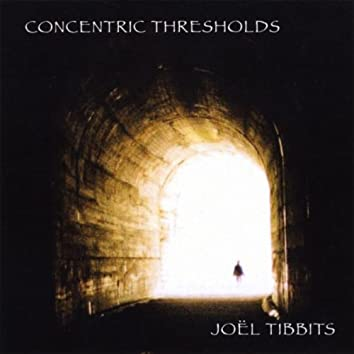 CONCENTRIC THRESHOLDS