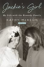 [Hardcover] [Kathy McKeon] Jackie's Girl: My Life with The Kennedy Family