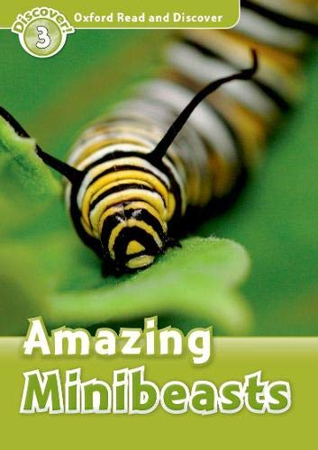 Oxford Read And Discover Amazing Minibeasts (Paperb (Oxford Read and Discover, Level 3)の詳細を見る