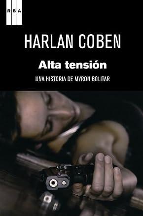Alta tension (Premio Internacional de Novela Negra RBA) (Live Wire) (Spanish Edition) (Serie Negra) by Harlan Coben (2011-05-30)