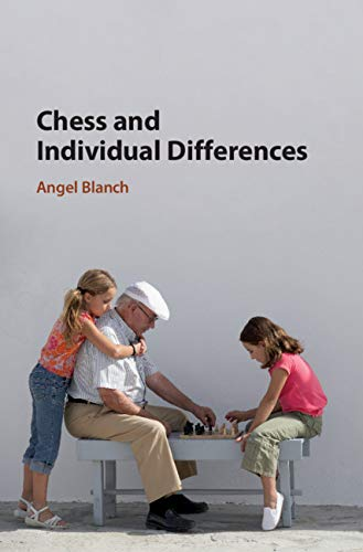 Chess and Individual Differences (English Edition)