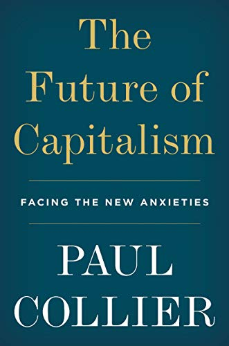 Image of The Future of Capitalism: Facing the New Anxieties