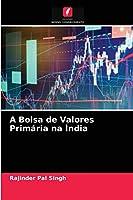 A Bolsa de Valores Primária na Índia