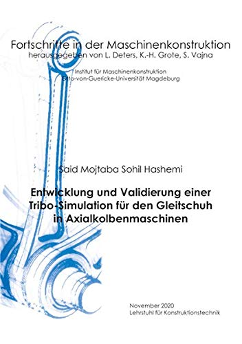 Entwicklung und Validierung einer Tribo-Simulation für den Gleitschuh in Axialkolbenmaschinen (Fortschritte in der Maschinenkonstruktion)