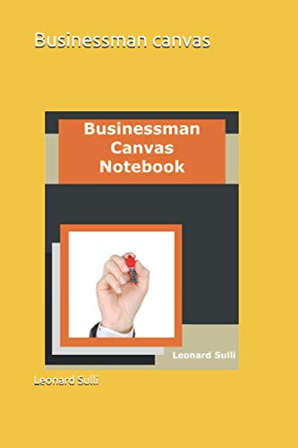 Businessman canvas Notebook: Notebook (Successful Challenge)