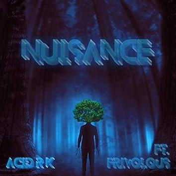 Nuisance (feat. Frivolous)