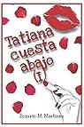 Tatiana cuesta abajo: par Martín Martínez
