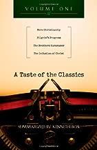 A Taste of the Classics: Mere Christianity, Pilgrim's Progress, The Brothers Karamazov & The Imitation of Christ (A Taste of the Classics Set Book 1)