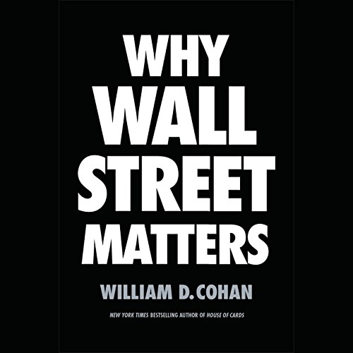 Why Wall Street Matters audiobook cover art