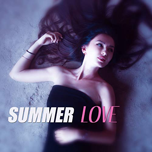 Summer Love - Chill Out Music for Cocktail Party, Lounge Summer, Background for Swimming Pool Tropical Chill Out Deep Bounce