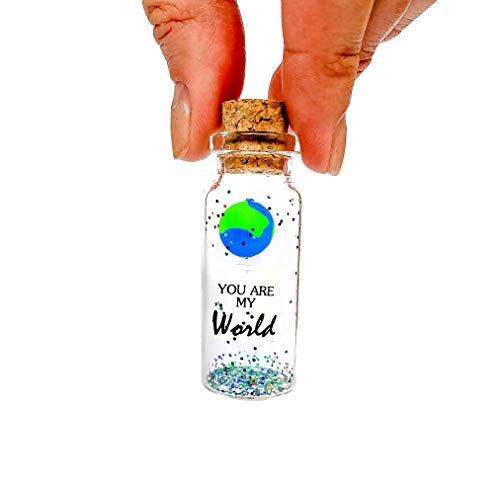 You are My World - Cute Message in a Bottle Present - Romantic for Boyfriend or Girlfriend, Anniversary Decorations for Him or Her (Message in a Bottle, You are my World)
