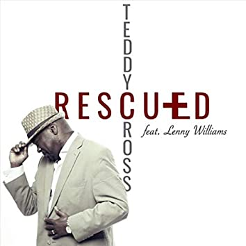Rescued (feat. Lenny Williams)