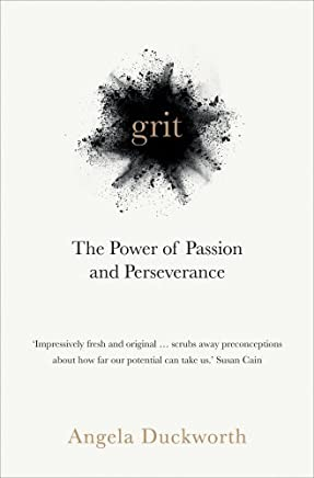 Grit: The Power of Passion and Perseverance by Angela Duckworth(1905-07-08)