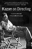 Kazan on Directing - Elia Kazan