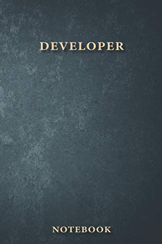 Developer Notebook: Classy Business Journal for Developer, Work Notebook Gift, Classic Lined 100 Pages, 6