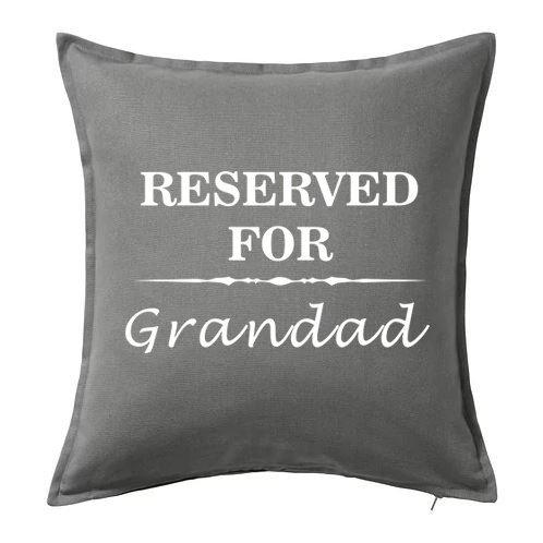 Harvey Williams Reserved for Grandma Nan Nanny Grandad Grandpa Cushion Cover with Fire Retardant Poly Filler (Grey, Grandad)